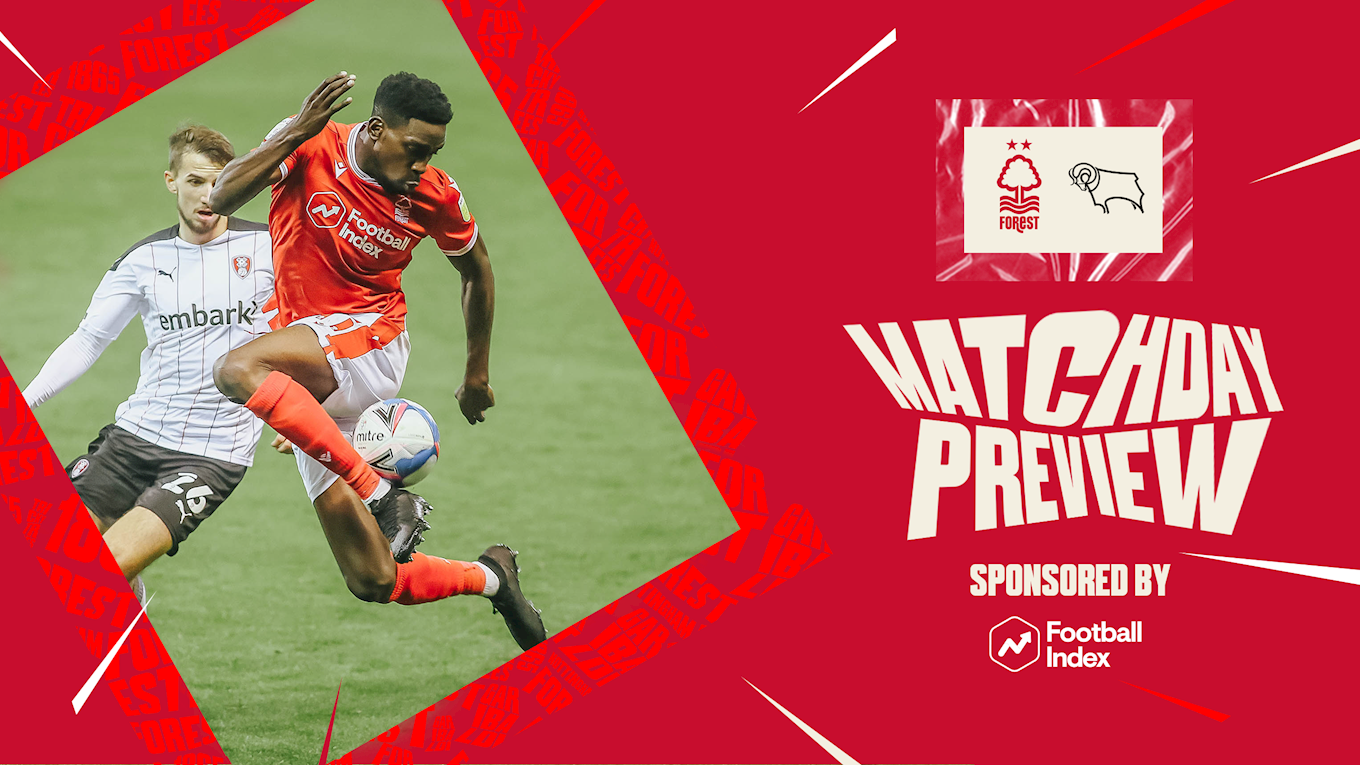 Match preview: Forest vs Derby in association with Football Index