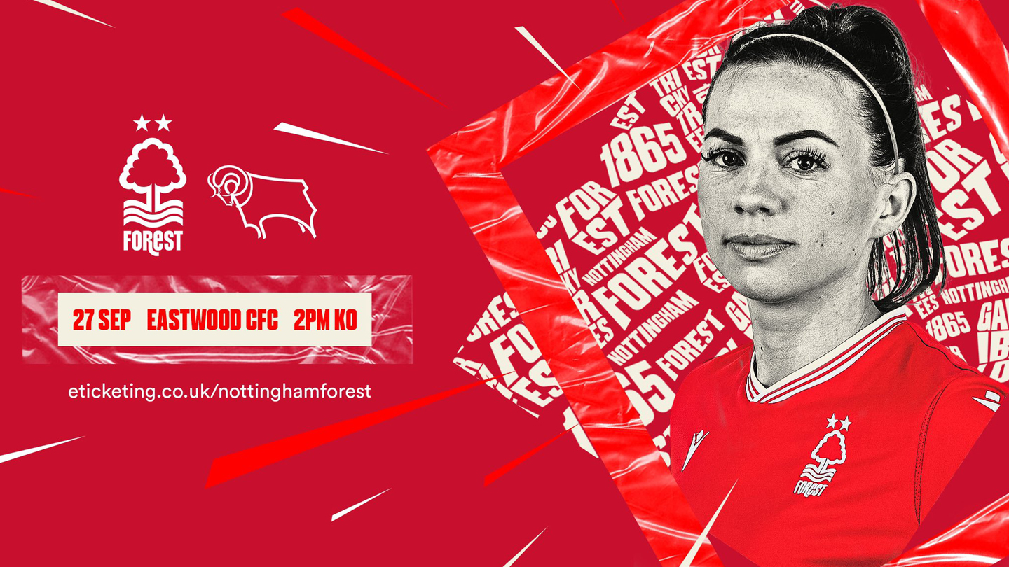 Show Forest Women your support in the East Midlands derby!