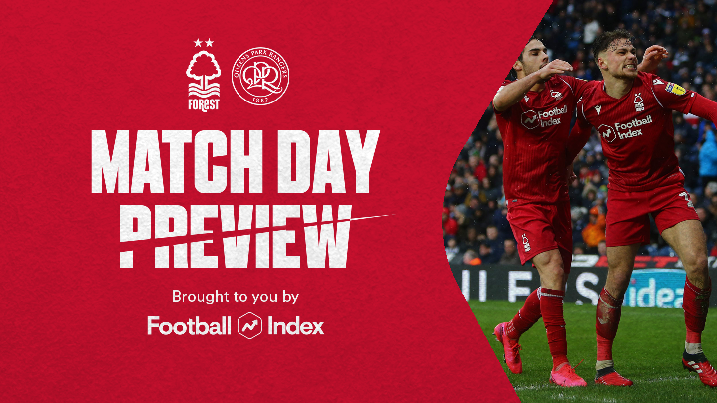 Match preview: Forest vs QPR in association with Football Index