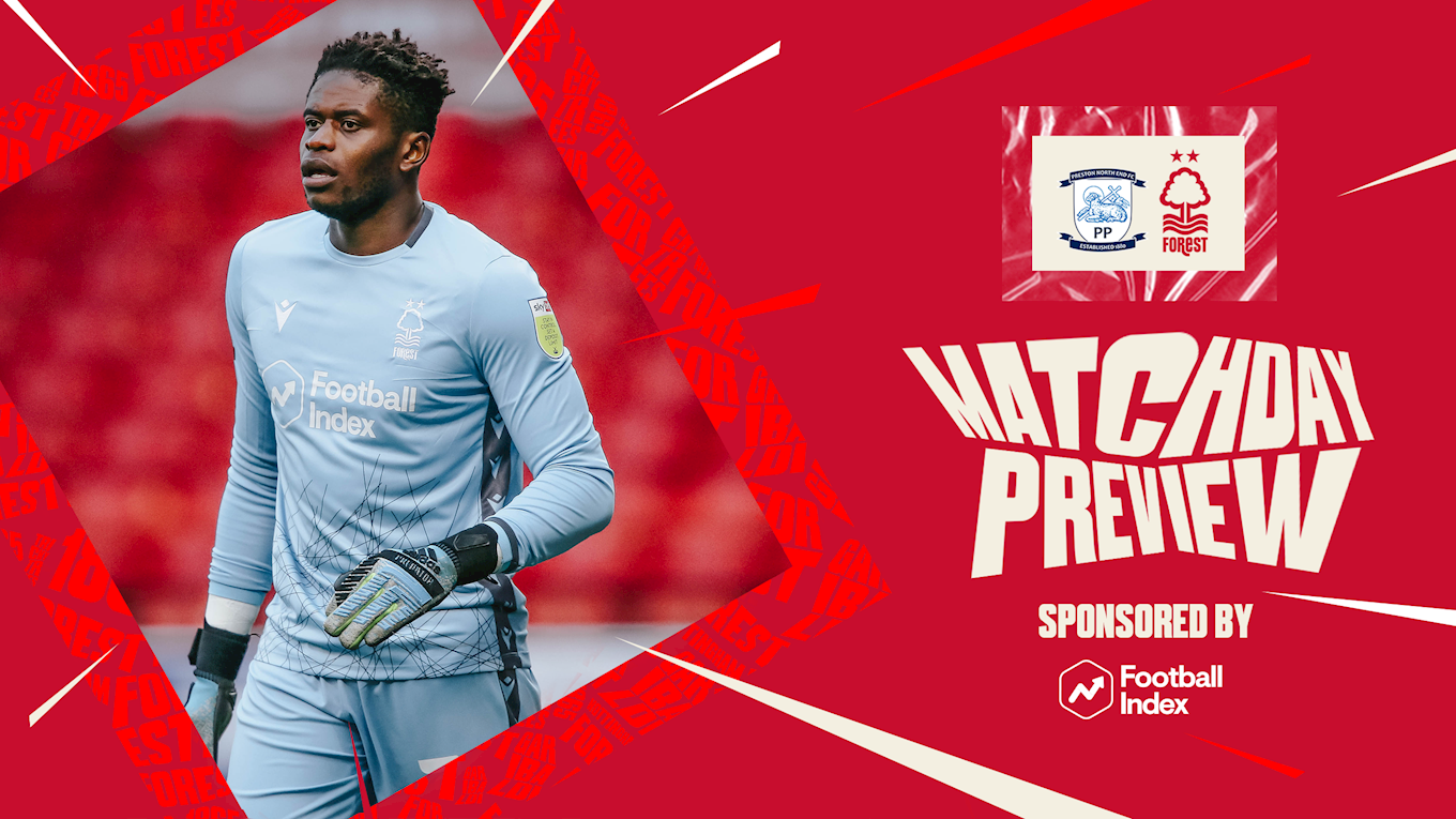 Match preview: Preston vs Forest in association with Football Index