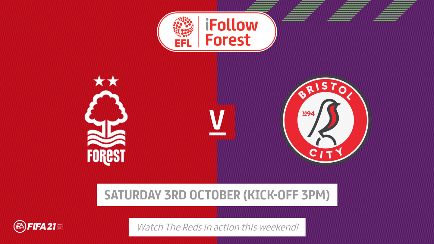 Watch Forest vs Bristol City for £10 on iFollow Forest