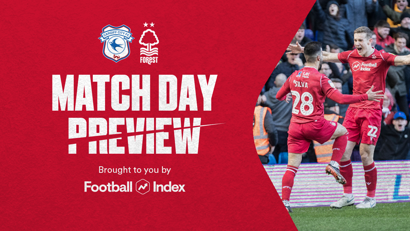 Match preview: Cardiff vs Forest in association with Football Index