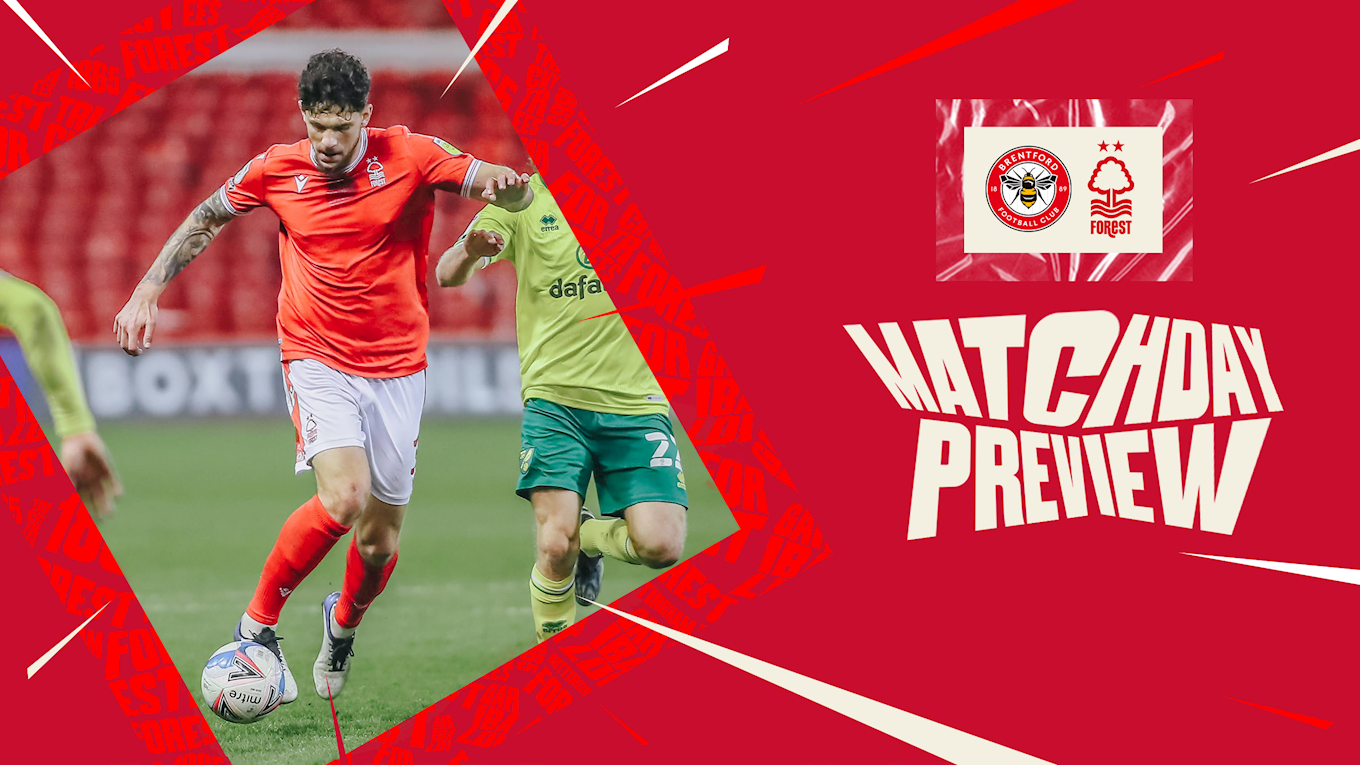 Match preview: Brentford vs Forest