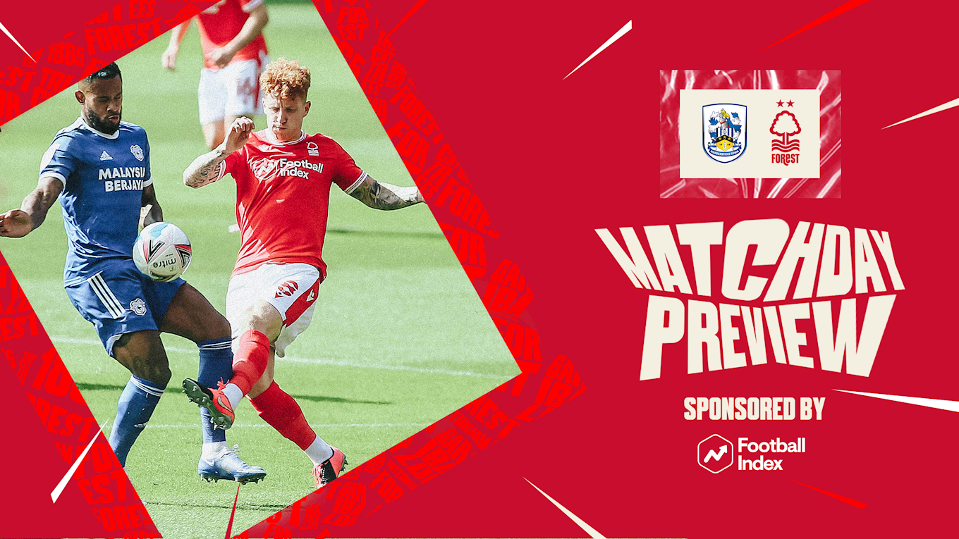 Match preview: Huddersfield vs Forest in association with Football Index