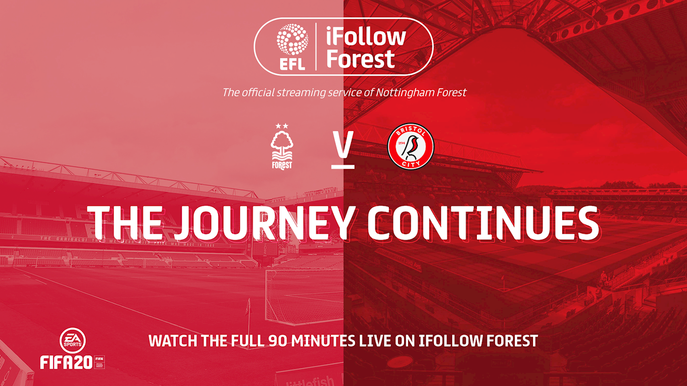 Forest vs Bristol City: iFollow Forest FAQs