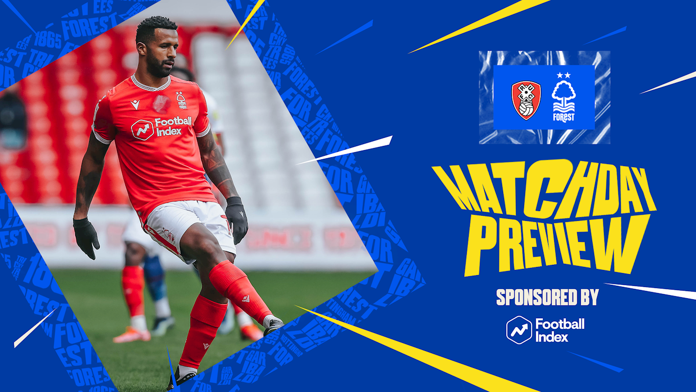 Match preview: Rotherham vs Forest in association with Football Index