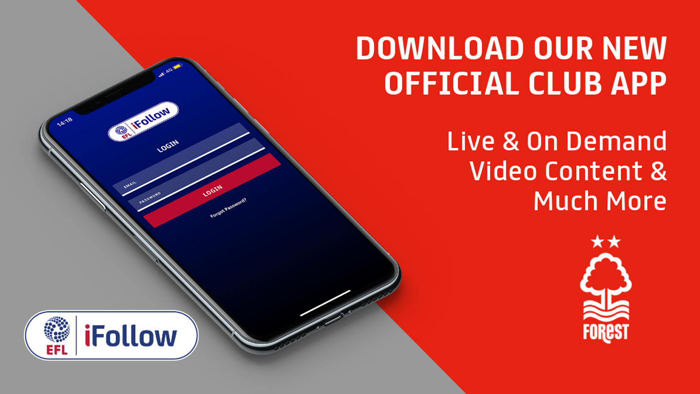 Download the new EFL iFollow app to watch Forest in action on mobile devices