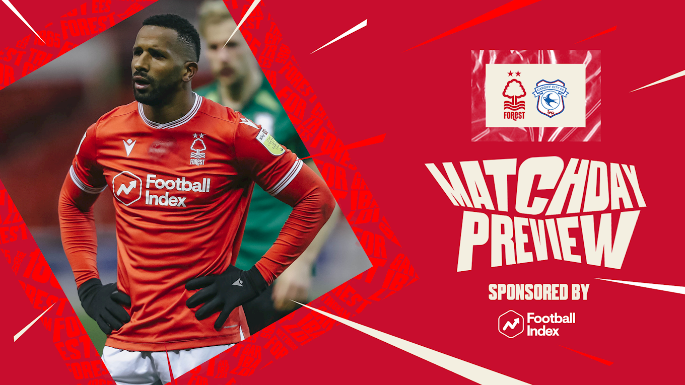 Match preview: Forest vs Cardiff in association with Football Index