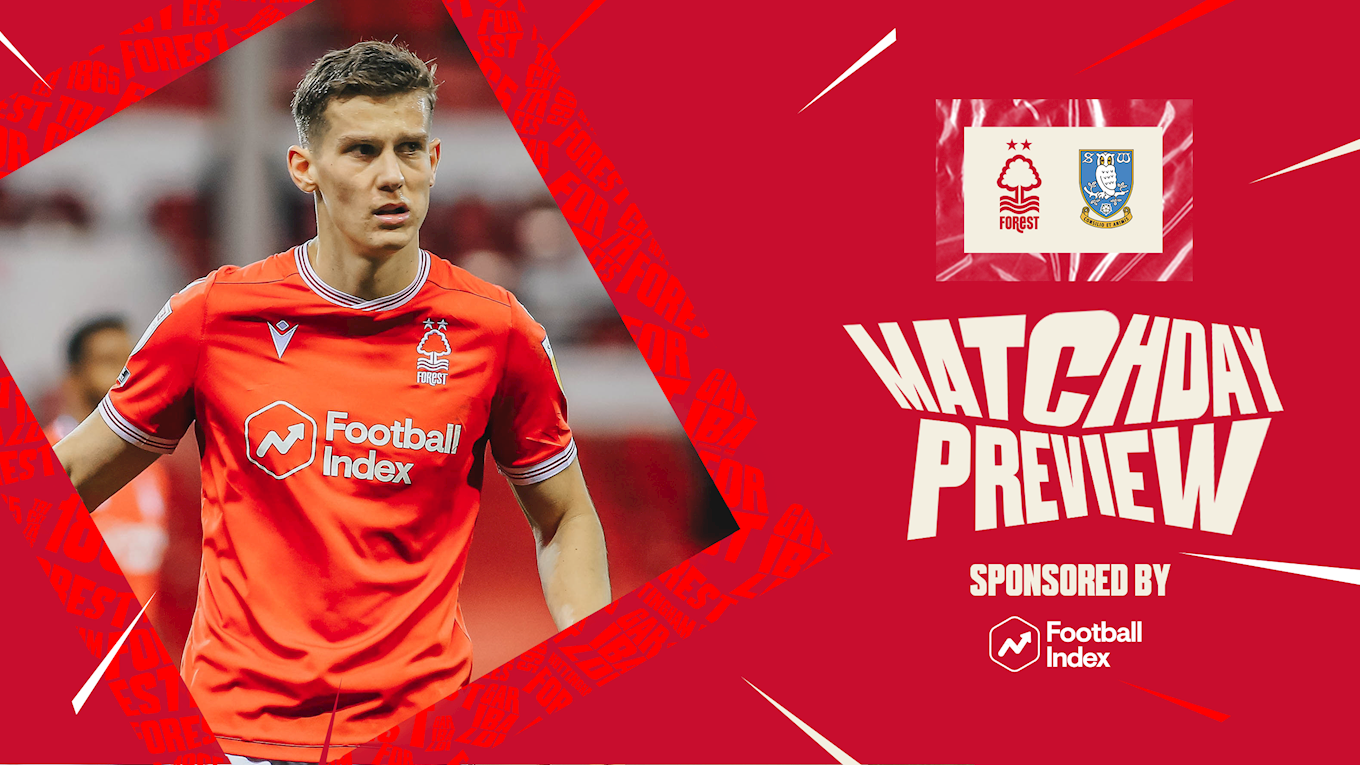 Match preview: Forest vs Sheffield Wednesday in association with Football Index