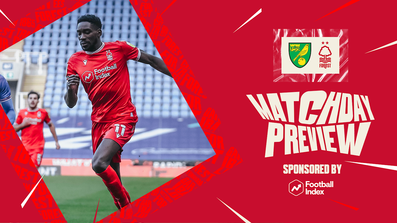 Match preview: Norwich vs Forest in association with Football Index