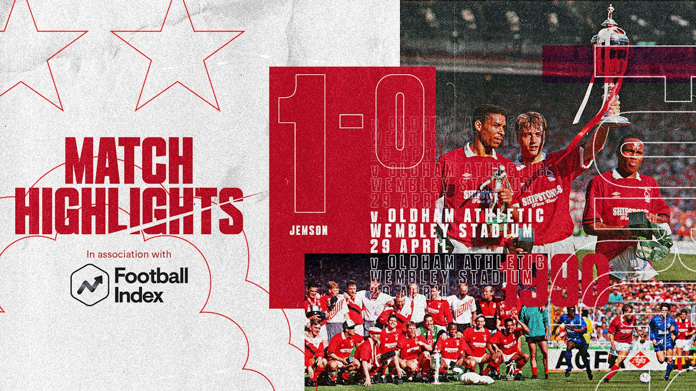 Forest Rewind in association with Football Index - Reds lift League Cup
