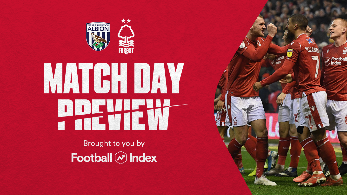 Match preview: West Brom vs Forest in association with Football Index