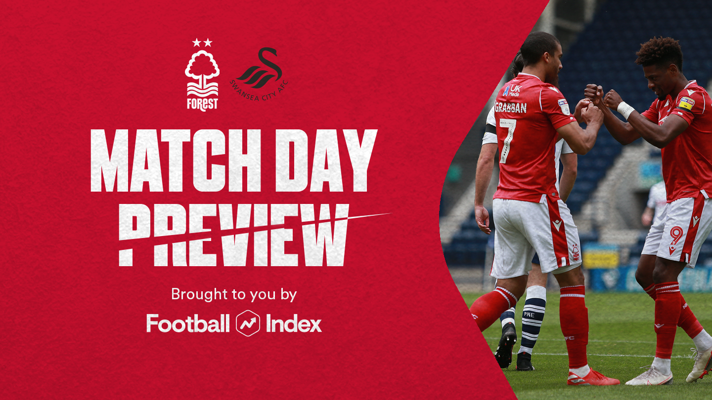 Match preview: Forest vs Swansea in association with Football Index