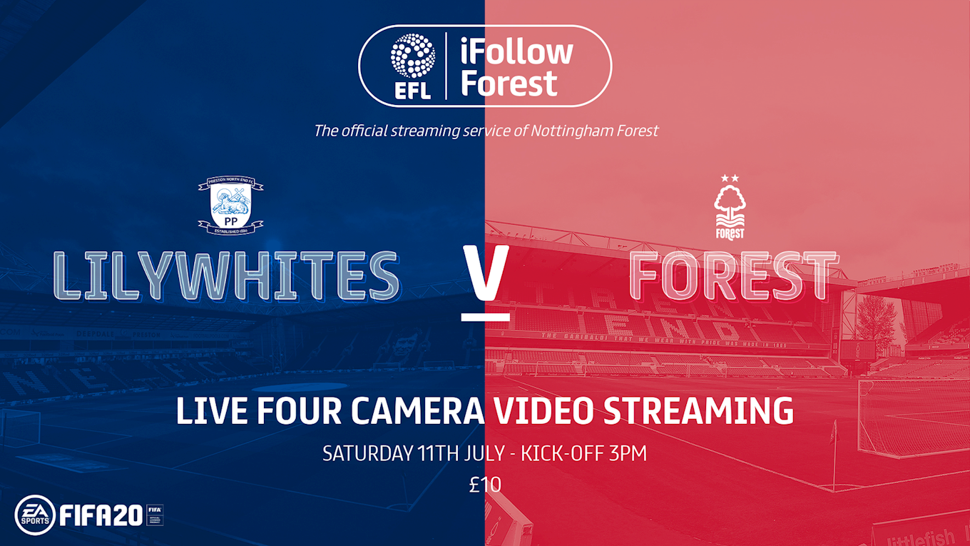 Preston vs Forest: iFollow Forest FAQs