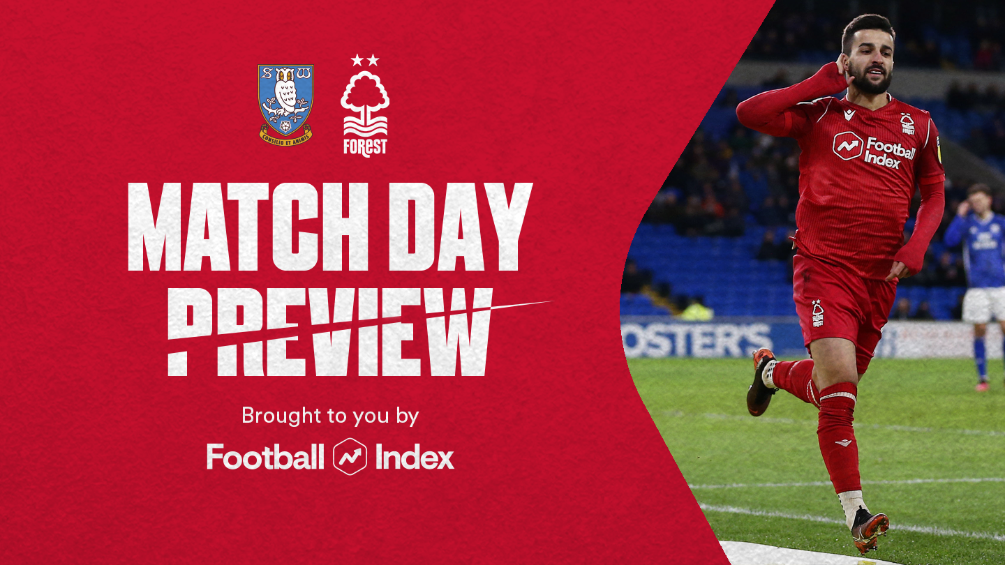 Match preview: Sheffield Wednesday vs Forest in association with Football Index