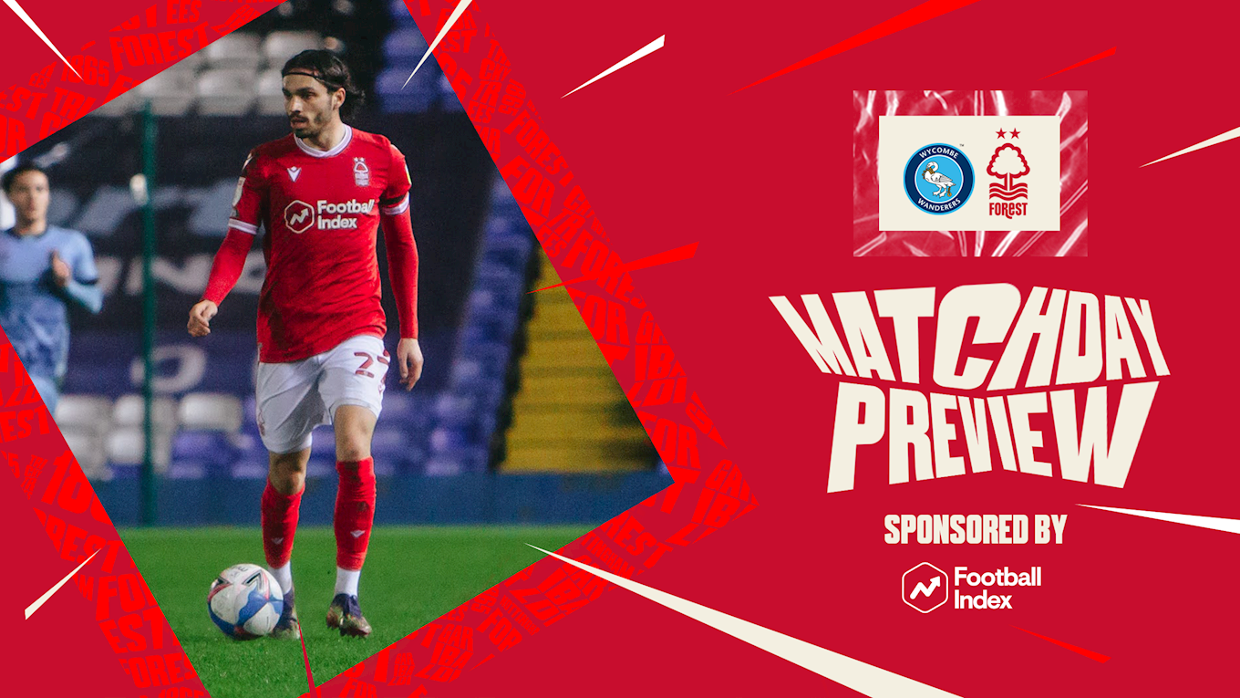 Match preview: Wycombe vs Forest in association with Football Index